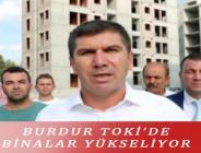 TOKİ'DE BİNALAR YÜKSELİYOR