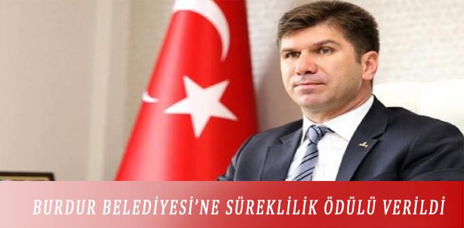 BURDUR BELEDİYESİ'NE SÜREKLİLİK ÖDÜLÜ VERİLDİ