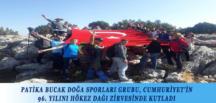 PATİKA BUCAK DOĞA SPORLARI GRUBU, CUMHURİYET'İN 96. YILINI HÖKEZ DAĞI ZİRVESİNDE KUTLADI