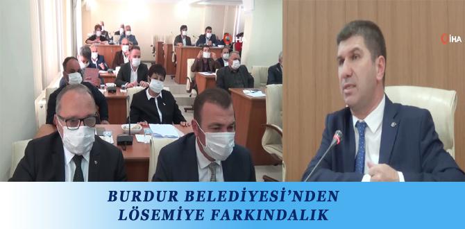 BURDUR BELEDİYESİ'NDEN LÖSEMİYE FARKINDALIK