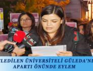 KATLEDİLEN ÜNİVERSİTELİ GÜLEDA'NIN APARTI ÖNÜNDE EYLEM