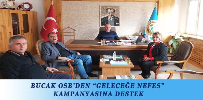 """BUCAK OSB'DEN """"GELECEĞE NEFES"""" KAMPANYASINA DESTEK"""