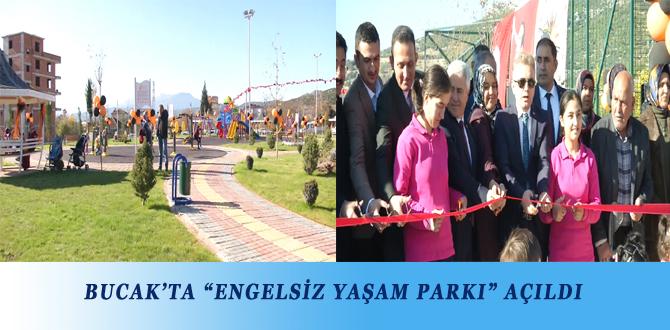 """BUCAK'TA """"ENGELSİZ YAŞAM PARKI"""" AÇILDI"""