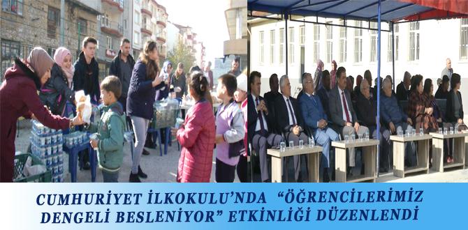 """CUMHURİYET İLKOKULU'NDA """"ÖĞRENCİLERİMİZ DENGELİ BESLENİYOR"""" ETKİNLİĞİ DÜZENLENDİ"""