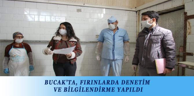 BUCAK'TA, FIRINLARDA DENETİM VE BİLGİLENDİRME YAPILDI