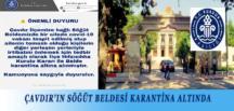 ÇAVDIR'IN SÖĞÜT BELDESİ KARANTİNA ALTINDA