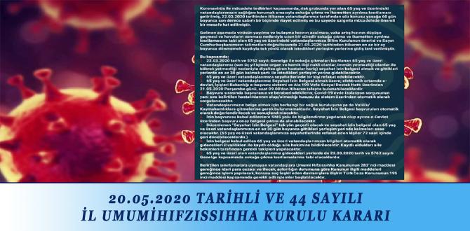20.05.2020 TARİHLİ VE 44 SAYILI İL UMUMİHIFZISSIHHA KURULU KARARI