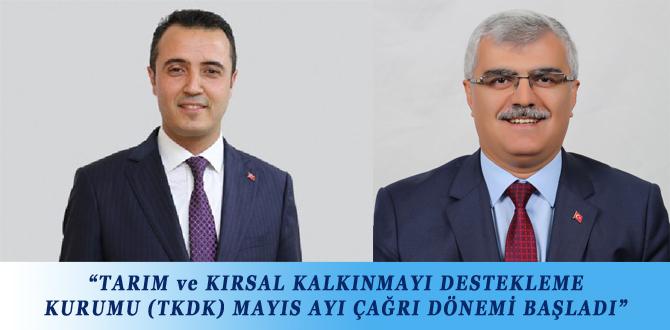 """""""TARIM ve KIRSAL KALKINMAYI DESTEKLEME KURUMU (TKDK) MAYIS AYI ÇAĞRI DÖNEMİ BAŞLADI"""""""