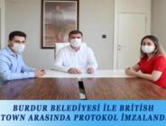 BURDUR BELEDİYESİ İLE BRİTİSH TOWN ARASINDA PROTOKOL İMZALANDI