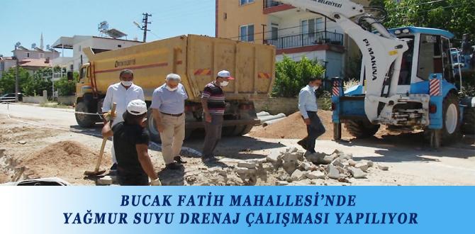 BUCAK FATİH MAHALLESİ'NDE YAĞMUR SUYU DRENAJ ÇALIŞMASI YAPILIYOR