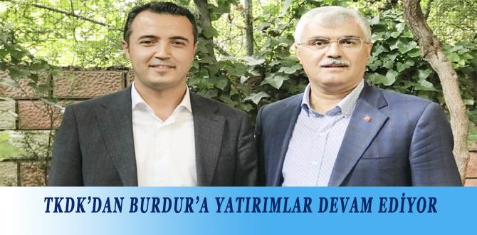 TKDK'DAN BURDUR'A YATIRIMLAR DEVAM EDİYOR