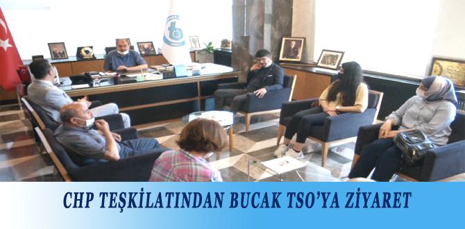 CHP TEŞKİLATINDAN BUCAK TSO'YA ZİYARET
