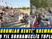 """UÇURUMLAR KENTİ"" KREMNA'DA 2000 YIL SONRAMECLİS TOPLANDI"