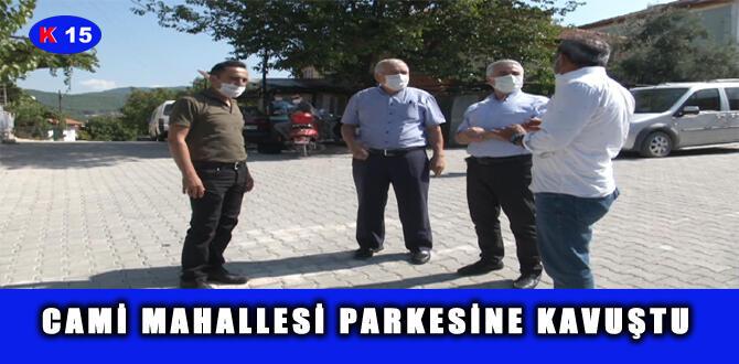 CAMİ MAHALLESİ PARKESİNE KAVUŞTU