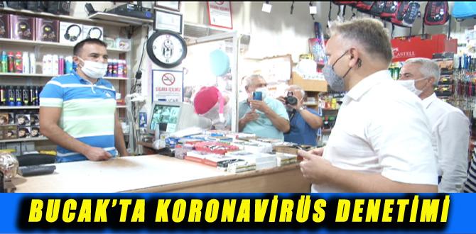 BUCAK'TA KORONAVİRÜS DENETİMİ