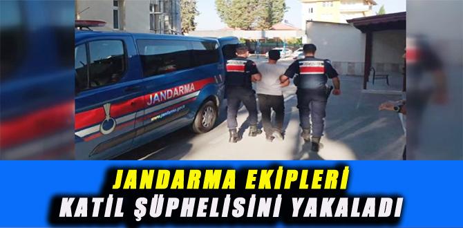 JANDARMA EKİPLERİ KATİL ŞÜPHELİSİNİ YAKALADI