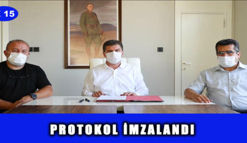PROTOKOL İMZALANDI