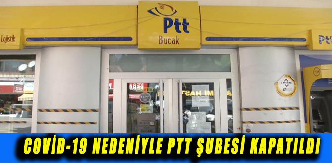 COVİD-19 NEDENİYLE PTT ŞUBESİ KAPATILDI