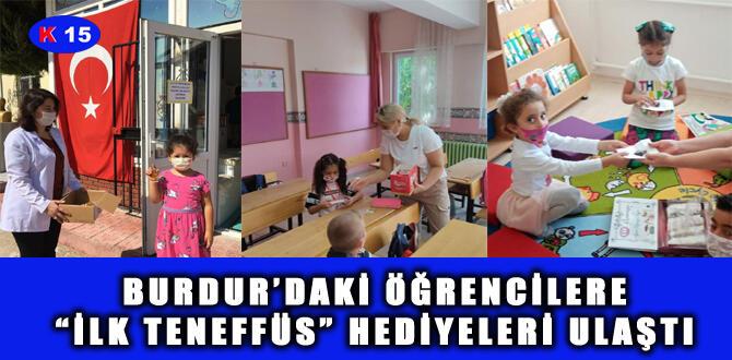"""BURDUR'DAKİ ÖĞRENCİLERE """"İLK TENEFFÜS"""" HEDİYELERİ ULAŞTI"""