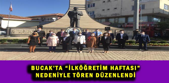 """BUCAK'TA """"İLKÖĞRETİM HAFTASI"""" NEDENİYLE TÖREN DÜZENLENDİ"""