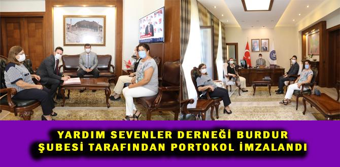 YARDIM SEVENLER DERNEĞİ BURDUR ŞUBESİ TARAFINDAN PORTOKOL İMZALANDI