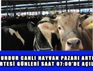 BURDUR CANLI HAYVAN PAZARI ARTIK PAZARTESİ GÜNLERİ SAAT 07:00'DE AÇILACAK