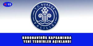 KORONAVİRÜS KAPSAMINDA YENİ TEDBİRLER AÇIKLANDI