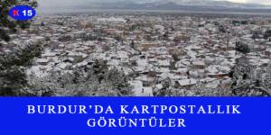 BURDUR'DA KARTPOSTALLIK GÖRÜNTÜLER