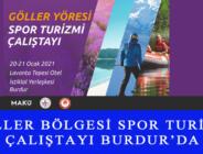 GÖLLER BÖLGESİ SPOR TURİZMİ ÇALIŞTAYI BURDUR'DA
