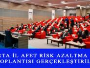ISPARTA İL AFET RİSK AZALTMA PLANI TOPLANTISI GERÇEKLEŞTİRİLDİ
