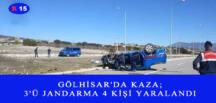 GÖLHİSAR'DA KAZA 3'Ü JANDARMA 4 KİŞİ YARALANDI