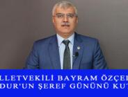 MİLLETVEKİLİ BAYRAM ÖZÇELİK, BURDUR'UN ŞEREF GÜNÜNÜ KUTLADI
