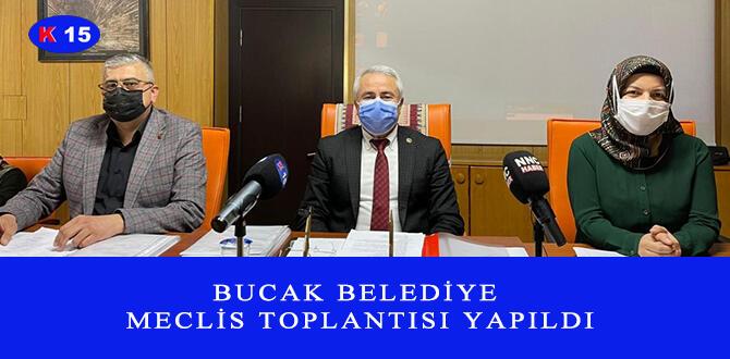 BUCAK BELEDİYE MECLİS TOPLANTISI YAPILDI
