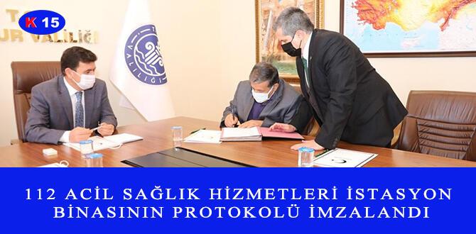 112 ACİL SAĞLIK HİZMETLERİ İSTASYON BİNASININ PROTOKOLÜ İMZALANDI