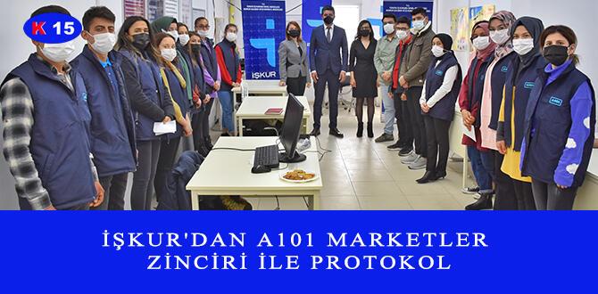 İŞKUR'DAN A101 MARKETLER ZİNCİRİ İLE PROTOKOL