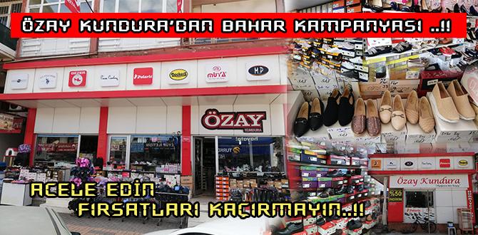 ÖZAY KUNDURA'DAN  BAHAR KAMPANYASI ..!!