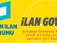Gazipaşa Güneyköy Mah.de 10570 m2 tarla icradan satılıktır (1/4 hisseli)
