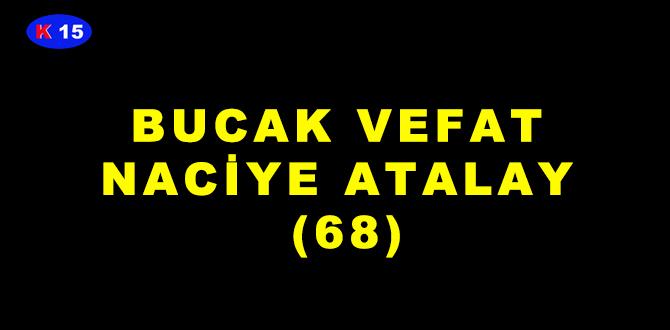 BUCAK VEFAT NACİYE ATALAY (68)